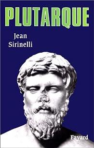 Plutarque par Jean Sirinelli