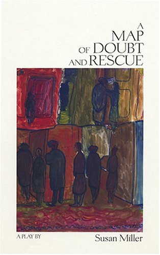 A Map of Doubt and Rescue: A Play pdf