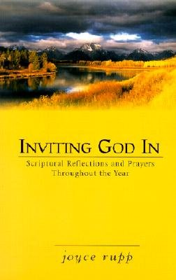 Inviting God in: Scriptural Reflections and Prayers Throughout the Year [INVITING GOD IN -OS N/D] pdf