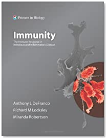 Immunity: The Immune Response to Infectious and Inflammatory Disease (Primers in Biology)