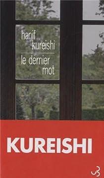 Le dernier mot par Kureishi