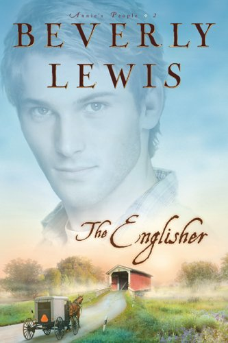 The Englisher (Annie's People Series #2) Amish Buffet