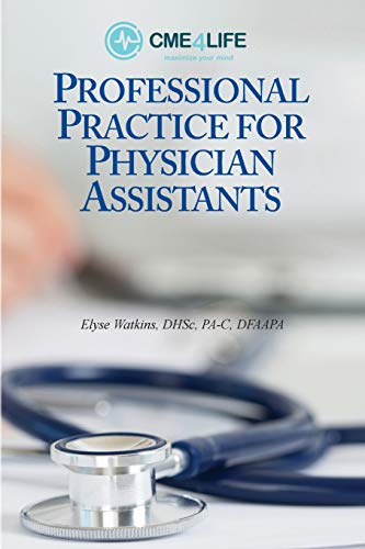 - Professional Practice for Physician Assistants