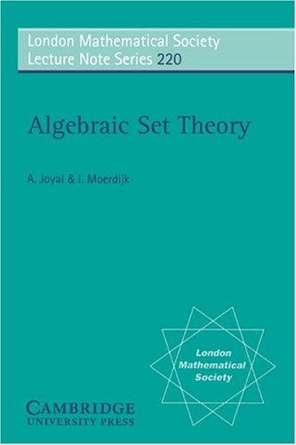 Algebraic Set Theory (London Mathematical Society Lecture Note Series)