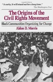 Origins of the Civil Rights Movements 1st (first) edition
