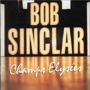 Bob Sinclar Lyrics - Download Mp3 Albums - Zortam Music