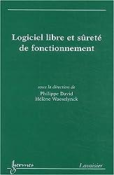 Logiciel libre et sûreté de fonctionnement : Cas de systèmes critiques