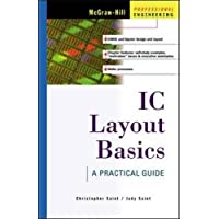 IC Layout Basics: A Practical Guide a Practical Guide (MCGRAW HILL PROFESSIONAL ENGINEERING SERIES)