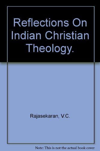 Reflections on Indian Christian theology