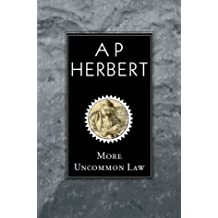 More Uncommon Law
