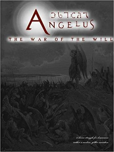 Book Angelus: The War of the Will