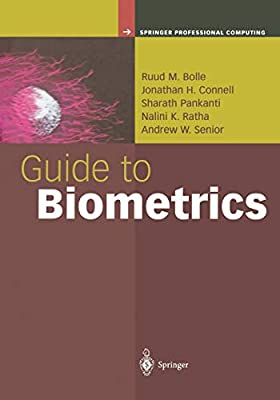 Guide to Biometrics: Ruud Bolle, Jonathan H  Connell