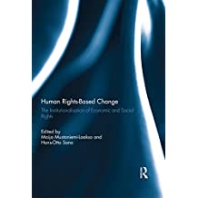 Human Rights-Based Change: The Institutionalisation of Economic and Social Rights