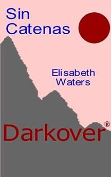 Sin Catenas (Darkover) by [Elisabeth Waters]