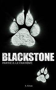 Blackstone: Le Fantôme (French Edition)