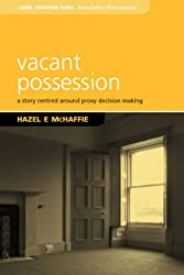 Vacant Possession (Living Literature)