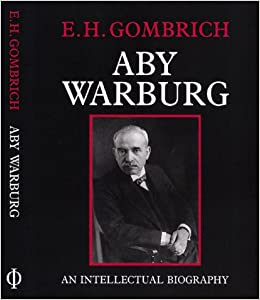 Book Aby Warburg: An Intellectual Biography