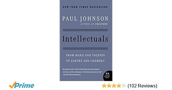 Amazon intellectuals from marx and tolstoy to sartre and amazon intellectuals from marx and tolstoy to sartre and chomsky 8601400345634 paul johnson books fandeluxe Choice Image