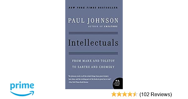 Amazon intellectuals from marx and tolstoy to sartre and amazon intellectuals from marx and tolstoy to sartre and chomsky 8601400345634 paul johnson books fandeluxe Images