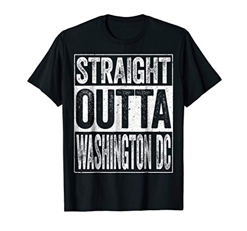 Straight Outta Washington DC T-Shirt District of Columbia
