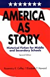 img - for America As Story: Historical Fiction for Middle and Secondary Schools book / textbook / text book