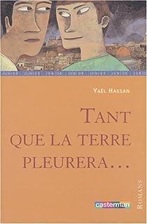 Tant que la Terre pleurera... par Hassan