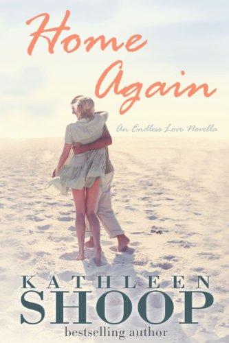 Home Again (Book 1--The Endless Love Series)