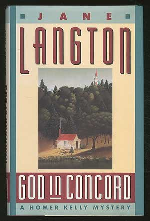 God in Concord: A Homer Kelly Mystery