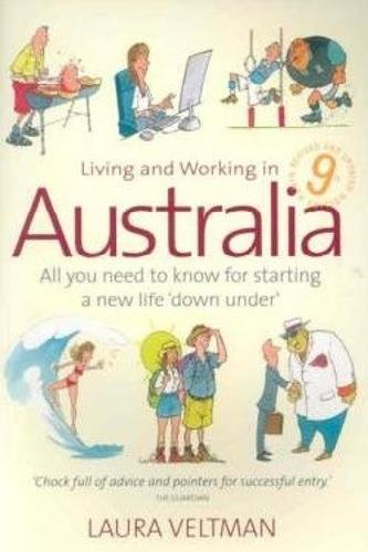 Living and Working in Australia: All You Need to Know for Starting a New Life Down Under