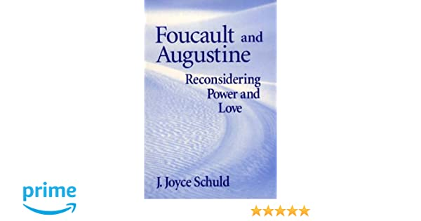 Amazon foucault and augustine reconsidering power and love amazon foucault and augustine reconsidering power and love 9780268028688 j joyce schuld books fandeluxe Image collections