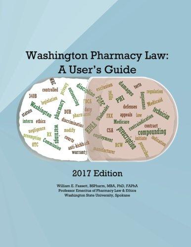 Washington Pharmacy Law: A User's Guide 2017