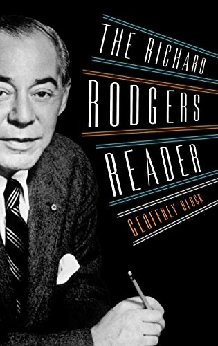 (The Richard Rodgers Reader (Readers on American Musicians))