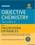 Objective Approach to Chemistry –Vol 2 For Engineering Entrances