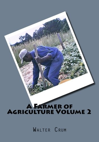 A Farmer of Agriculture Volume 2 pdf