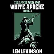 White Apache | Len Levinson