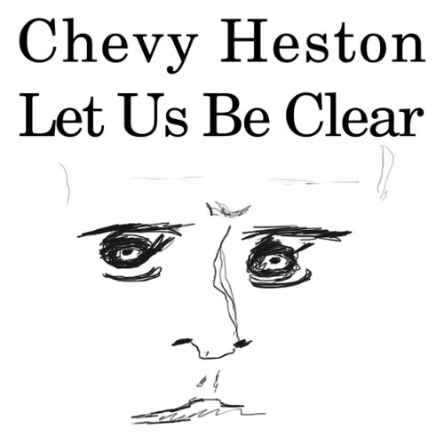 Amazon com: Let us be clear : Chevy Heston: MP3 Downloads