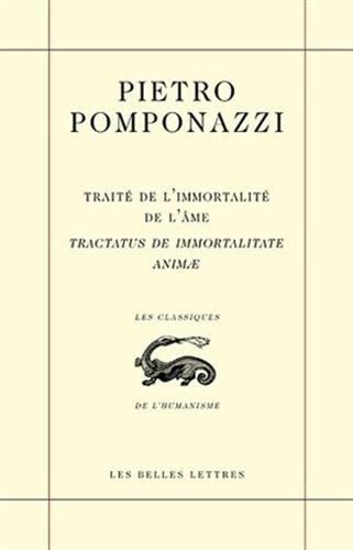 Traité de l'immortalité de l'âme Tractatus de immortalitate animae (Les Classiques de L'Humanisme) (French Edition)