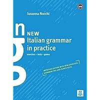 New italian grammar in practice. Exercises, tests, games