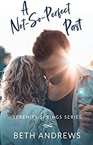 A Not-So-Perfect Past (Serenity Springs Book 2) (English Edition)