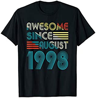 Awesome Since August 1998  21st Birthday Gifts 21 Yrs T-shirt   Size S - 5XL