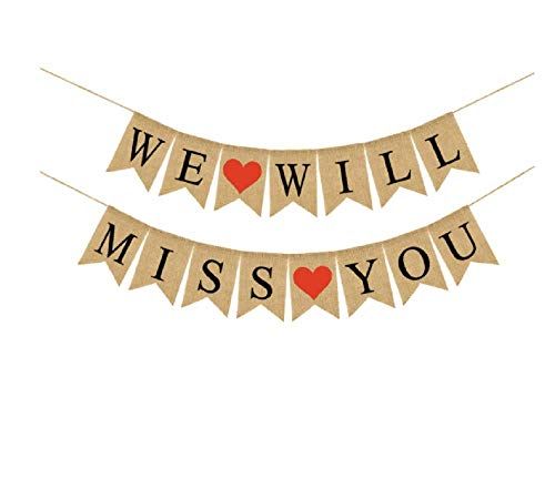 WE WILL MISS YOU Banner Burlap Bunting Banner Garland Flags for Valentine's Day Wedding Party Decorations -