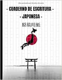 Cuaderno de Escritura Japonesa: Libro en Blanco