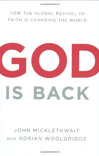 God Is Back: How the Global Revival of Faith Is Changing the World PDF