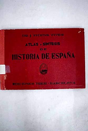 Atlas y síntesis de historia de España: Amazon.es: Vicens Vives ...
