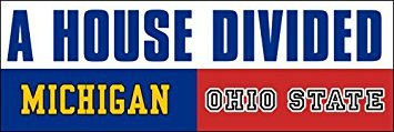 GHaynes Distributing MAGNET A House Divided MICHIGAN - OHIO STATE Magnetic Magnet(football rivals buckeyes) 3 x 9 inch State House Divided