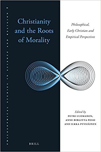 Descargar Christianity And The Roots Of Morality: Philosophical, Early Christian And Empirical Perspectives PDF