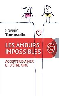 Les amours impossibles : accepter d'aimer et d'être aimé, Tomasella, Saverio