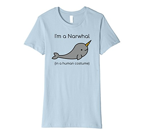 Narwhal Unicorn Costume (Womens I'm a Narwhal in a Human Costume Funny T-Shirt XL Baby Blue)