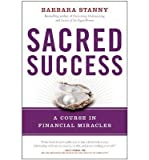 img - for A Course in Financial Miracles Sacred Success (Hardback) - Common book / textbook / text book