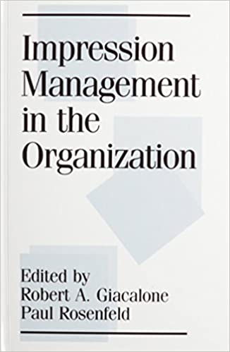 Impression Management in the Organization